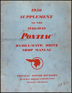 1950 Pontiac Hydra-Matic Transmission Repair Shop Manual Original Supp.