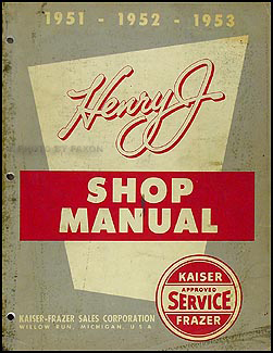 1951 53K FHenryJORM 1951 1953 kaiser frazer henry j repair shop manual original henry j wiring diagram at crackthecode.co