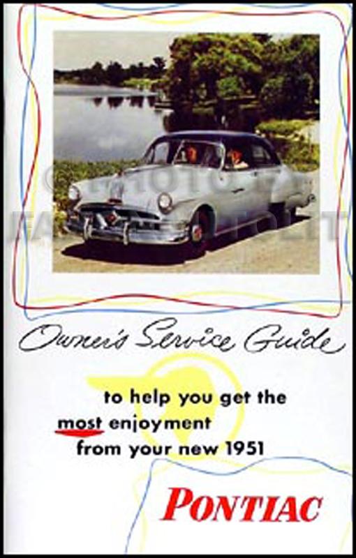 1951 pontiac owner s manual reprint rh faxonautoliterature com pontiac pursuit owners manual pontiac g8 owner's manual
