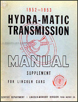 1952 53LincolnHydramaticORMS 1952 1953 lincoln hydra matic transmission repair shop manual 1954 Lincoln Continental at soozxer.org