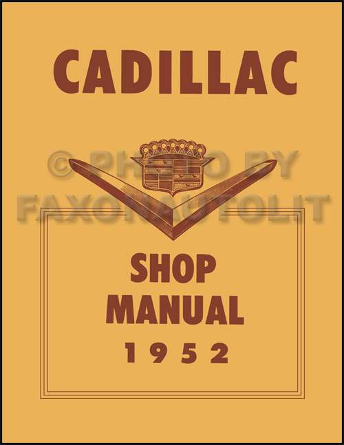 1952 cadillac repair shop manual reprint rh faxonautoliterature com 2002 Cadillac DeVille Wiring-Diagram Cadillac DeVille Wiring-Diagram