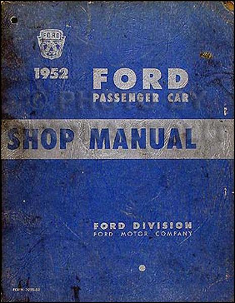 1952 Ford Car Shop Manual Original 52