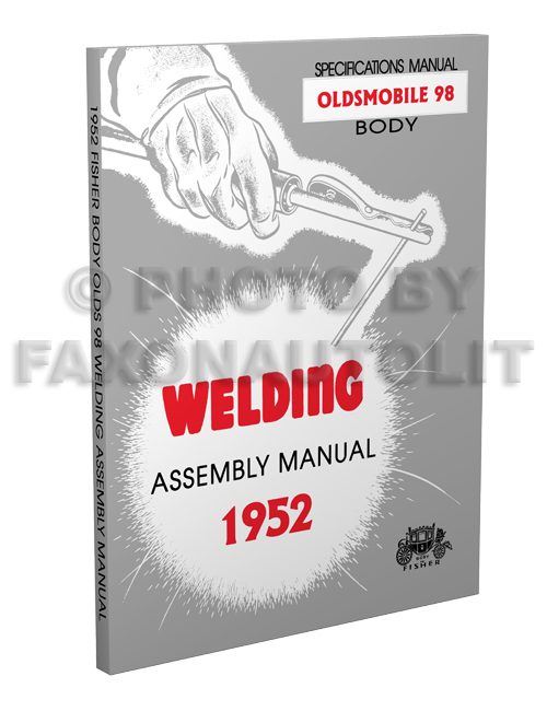 1952 Oldsmobile 98 Fisher Body Welding Assembly Manual Reprint