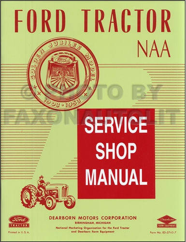 1953 55FordTractorNAARRM 1953 1955 ford naa & golden jubilee tractor repair shop manual reprint wiring diagram 1954 ford naa tractor at bakdesigns.co