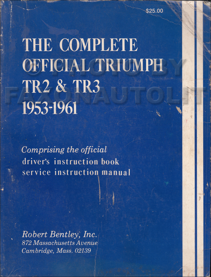 1953 1961 triumph tr2 tr3 repair shop manual and owner s manual rh faxonautoliterature com