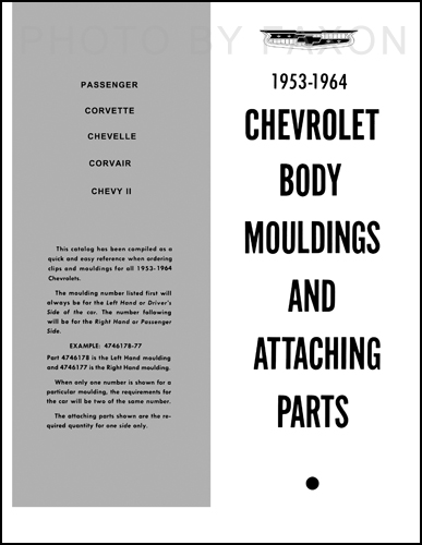 Super 1953 1964 Chevrolet Body Moulding And Attaching Parts Catalog Reprint Wiring 101 Cranwise Assnl