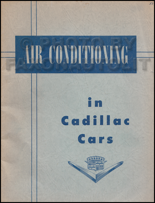 1953CadillacACORM 1953 cadillac air conditioning repair shop manual original all GM Alternator Wiring Diagram at panicattacktreatment.co