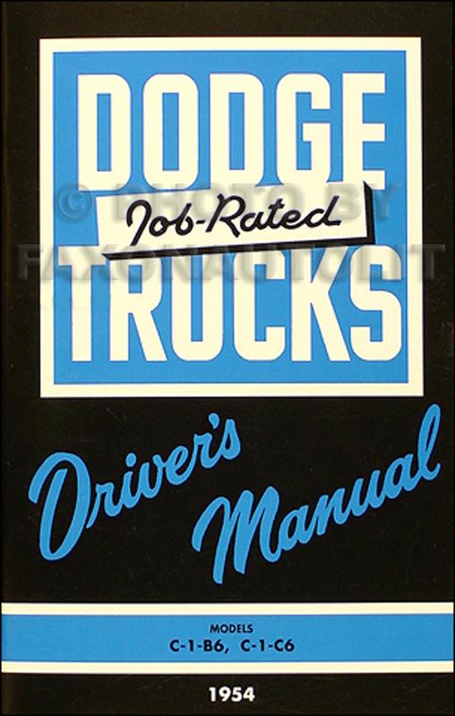 1954-1955 Dodge C-1-B, C-1-C 1/2 ton & 3/4 Truck Reprint Owner Manual