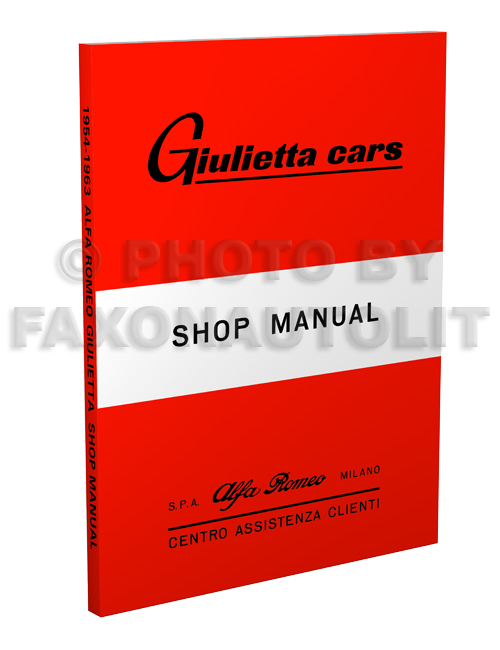 1954 63AlfaRomeoGiuliettaRRMp3D 1954 1963 alfa romeo giulietta repair shop manual reprint Alfa Romeo Giulietta Spider at alyssarenee.co