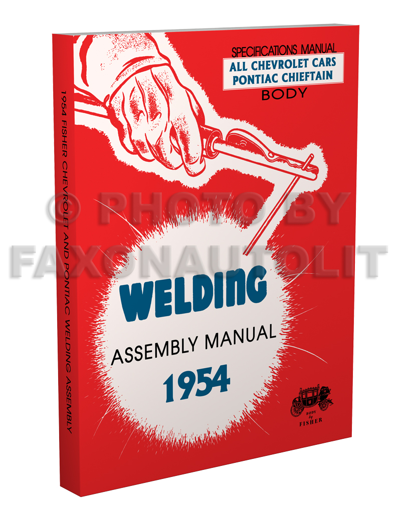 1954 Fisher Body Welding Assembly Manual Reprint Chevrolet Cars Chevy 210 Wiring Diagram Pontiac Chieftain