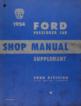 1954 Ford Car Shop Manual Supplement Original