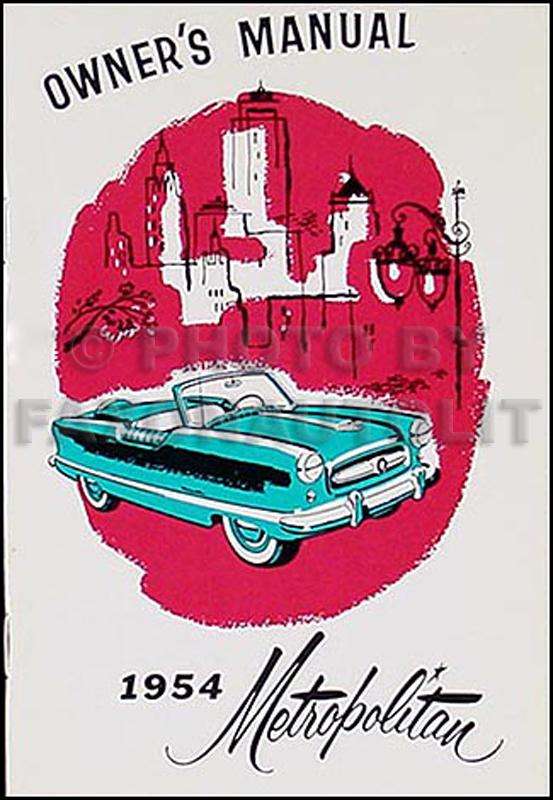1954MetropolitanROM Wiring Diagram For Nash Metropolitan on back seat, convertible blue, car clubs, hood ornament, pic custom, cars sale, street rod, parts car, drag cars,