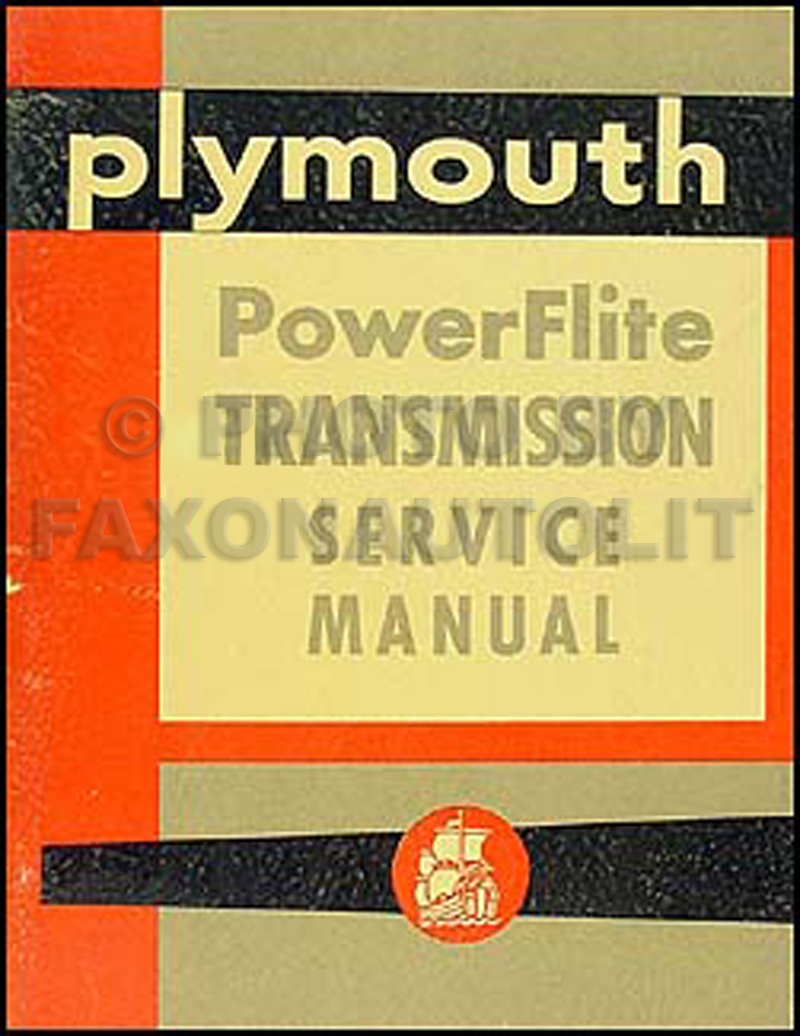 Powerflite Wiring Diagram Libraries 1954 Plymouth Automatic Transmission Repair Shop Manual
