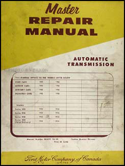 1955-1956 Ford/Mercury Canadian Automatic Transmission Manual Original