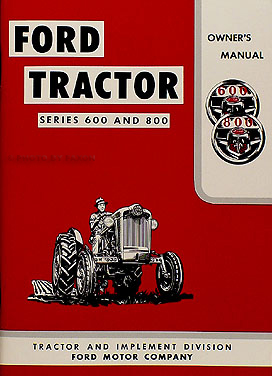 1955-1957 Ford 600/800 Series Tractor 3 Manual Reprint Set on ford 8n generator diagram, ford 8n electrical diagram, ford 4000 tractor electrical diagram, ford generator wiring diagram, ford 3000 electrical diagram, massey 180 tractor parts diagram, ford tractor alternator diagram, ford 600 tractor parts diagram, 640 ford tractor service manual, ford 8n wiring harness diagram,