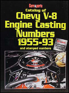 Catalog of 1955-1993 Chevy V-8 Engine Casting Numbers