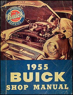 1955 Buick Shop Manual Original--All Models