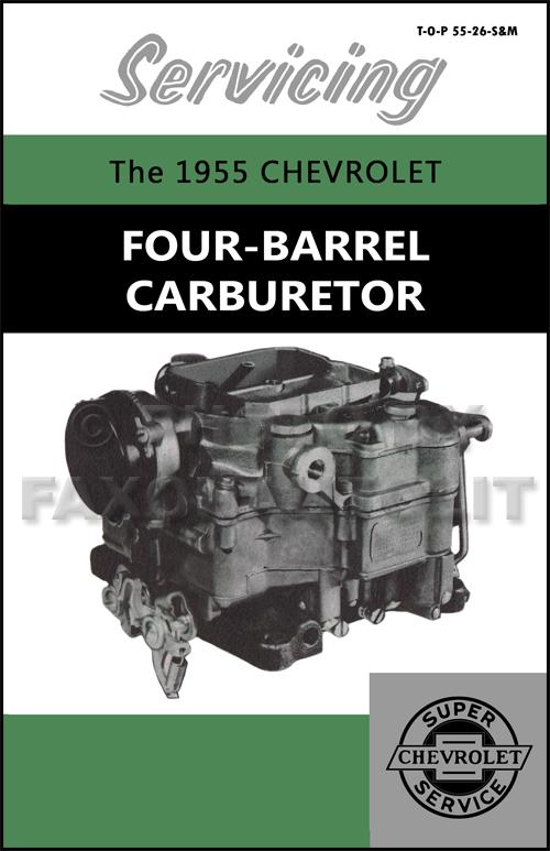 1955 Chevy 4 Bbl Carburetor Service Manual Carter Wcfb Bel