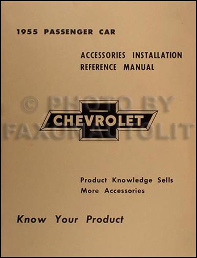 1955 Chevy Accessory Installation Manual 55 Chevrolet Car 150 210 Bel
