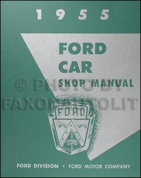 1955 Ford Car and Thunderbird Repair Shop Manual Reprint 8.5 x 11 inches