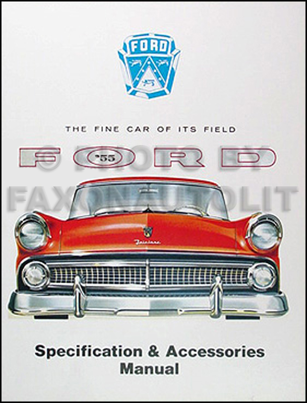 1955FordCarSpecificationAccessoryManual 1955 ford car & thunderbird wiring diagram manual reprint Ford F-250 Wiring Diagram at webbmarketing.co