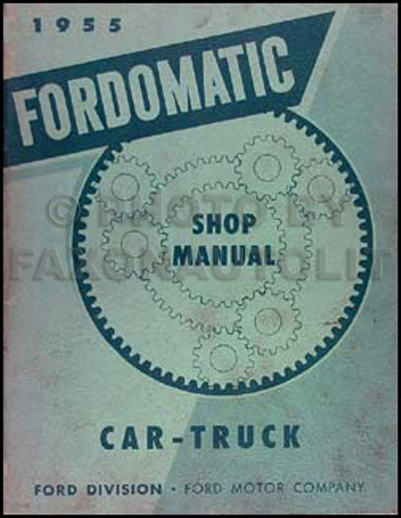 1955 Fordomatic Transmission Repair Manual Original