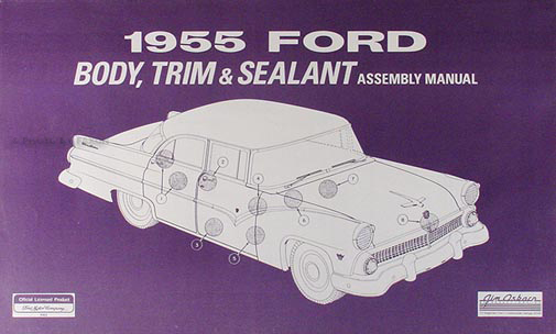 1955 Ford Car Body & Interior Reprint Assembly Manual