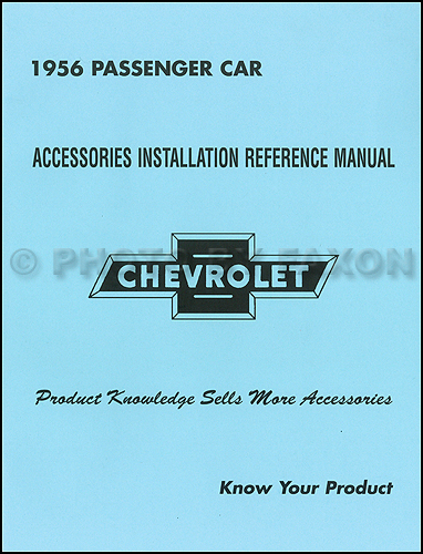 1956 Chevrolet Car Accessory Installation Manual Reprint