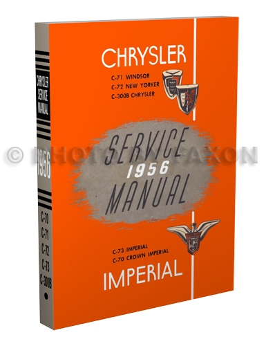 1956 Chrysler, Imperial, & 300B Shop Manual Reprint