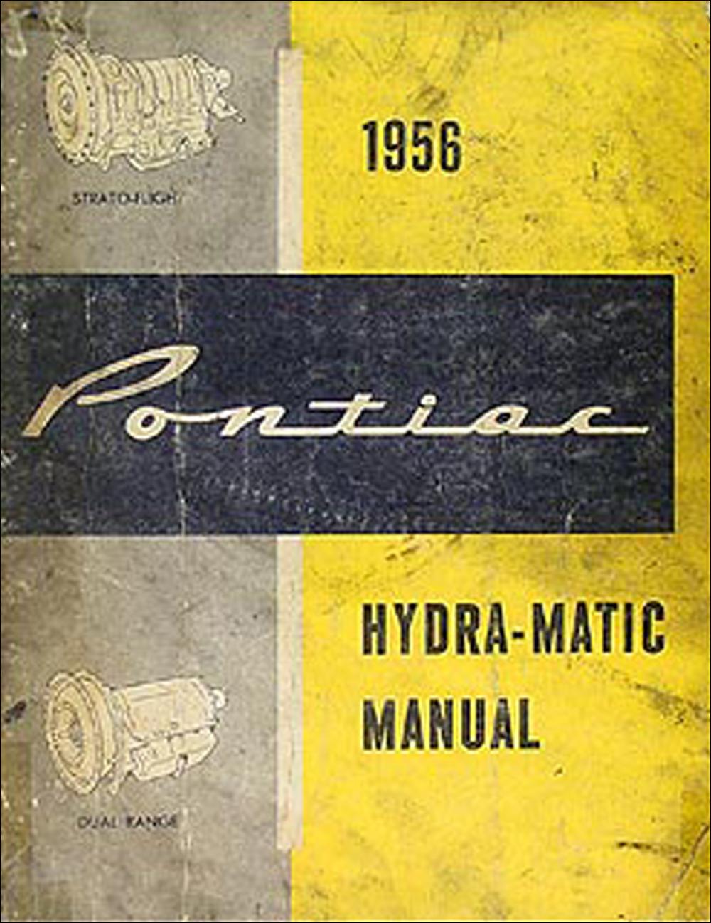 1956 Pontiac Hydra Matic Transmission Repair Shop Manual Original Wiring Diagram