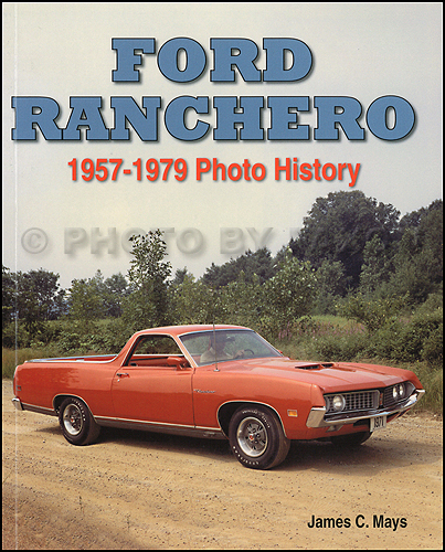 1957-1979 Ford Ranchero Photo History Book