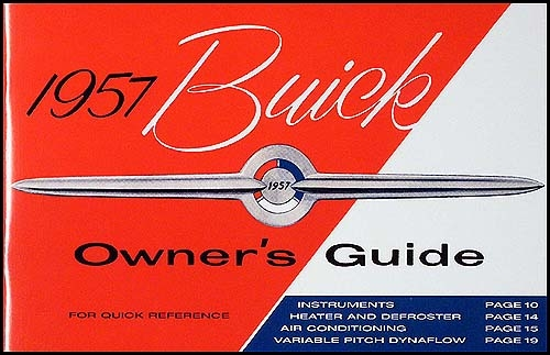 1957 buick owners manual reprint rh faxonautoliterature com owners manual for buick enclave owners manual for buick lacrosse 2012