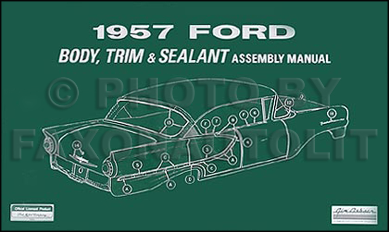 1957 Ford Car Body Interior Reprint Assembly Manual
