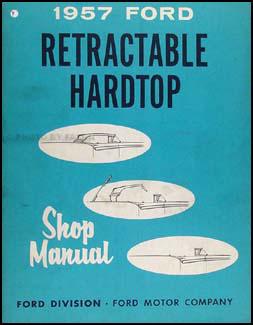 1957 ford skyliner retractable top repair shop manual original rh faxonautoliterature com 1951 Mercury Wiring Diagram 1996 Thunderbird Radio Wiring Diagram