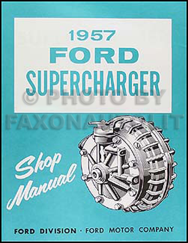 1957 Ford Supercharger Repair Manual Reprint Car & T-bird