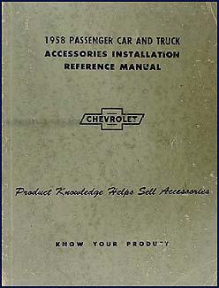 1958 Chevy Accessory Installation Manual Original