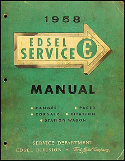 1958 edsel repair shop manual original all models1958 edsel shop manual original all models
