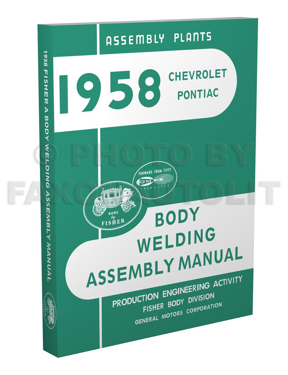 1958 fisher body welding assembly manual reprint chevrolet pontiac rh  faxonautoliterature com