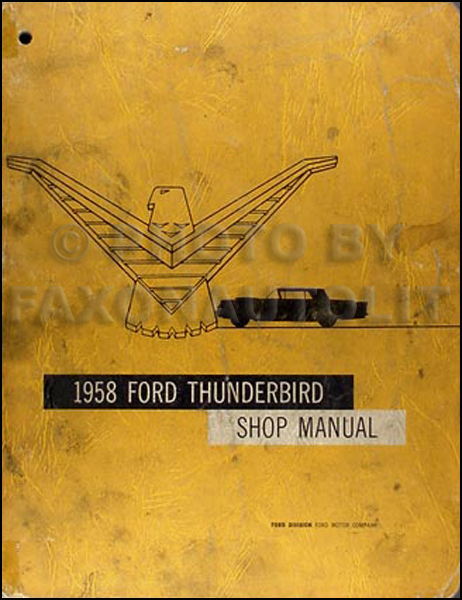 1958 Ford Thunderbird Repair Shop Manual Reprint