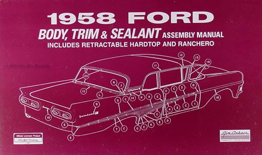 1958 Ford Car Body & Interior Reprint Assembly Manual