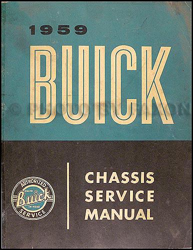 1959 buick shop manual original 59 lesabre invicta and
