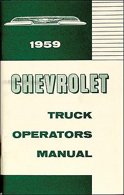 1959 chevrolet truck wiring diagram manual reprint 1959 chevrolet pickup truck reprint owner s manual