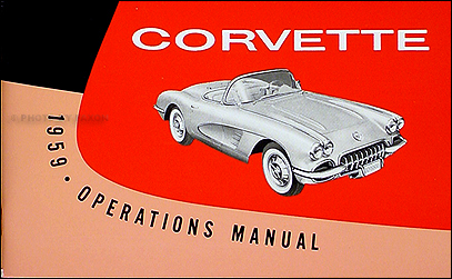 1959 Corvette Reprint Owner's Manual 59 Chevrolet