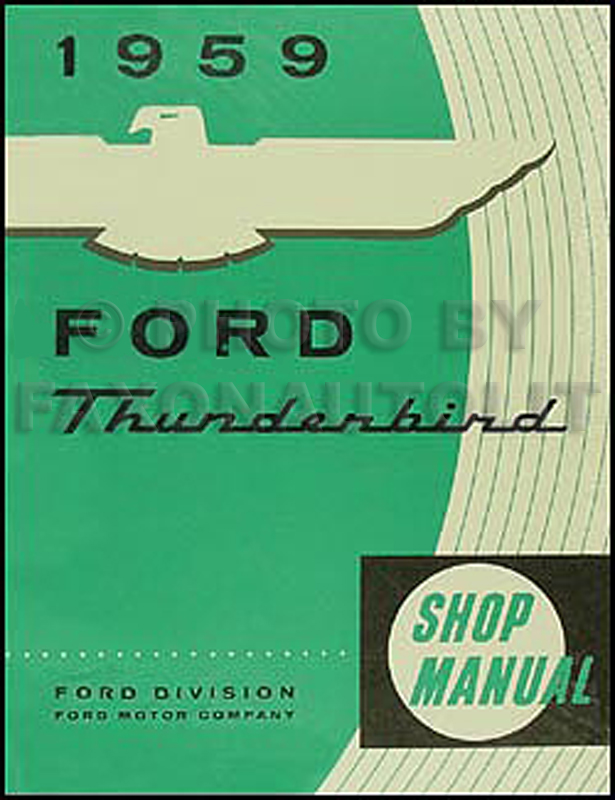 1959 Ford Thunderbird Repair Shop Manual Reprint