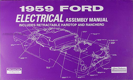 1959 ford car and ranchero wiring diagram manual reprint 1959 ford car electrical assembly manual reprint