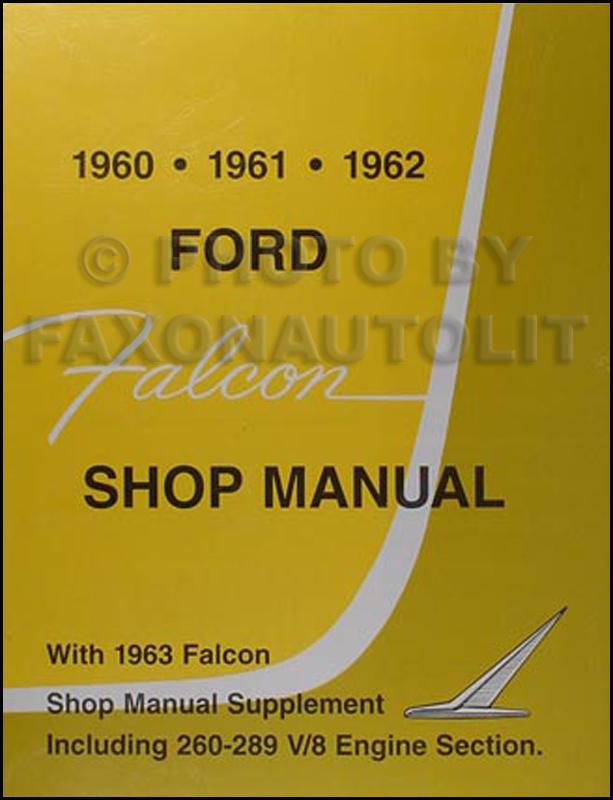 19601963 Ford Falcon Sprint Ranchero Repair Shop Manual Reprint. 19601963 Ford Falcon Sprint Ranchero Shop Manual Reprint. Ford. Wiring Diagram 1963 Ford Falcon Sprint At Eloancard.info