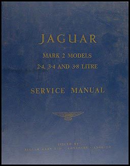 1960-1966 Jaguar Mark 2  Repair Manual Original 2.4 3.4 3.8