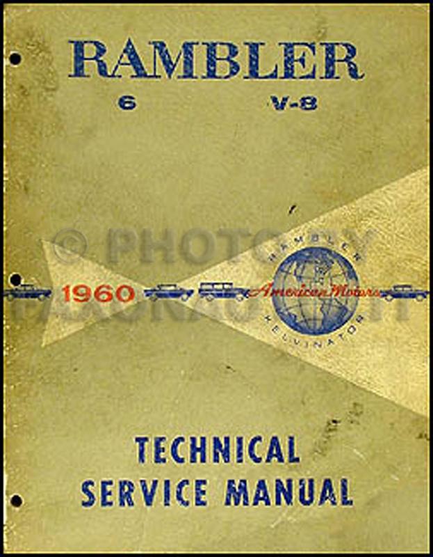 1960 amc rambler ambassador and rebel repair shop manual original rh faxonautoliterature com 1960 Rambler Sedan 1970 AMC Rambler