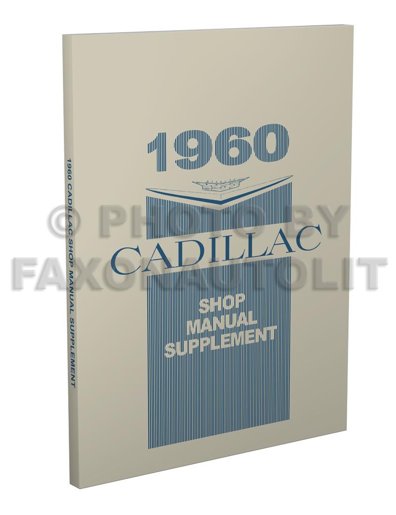 1960 Cadillac Shop Manual Reprint Supplement