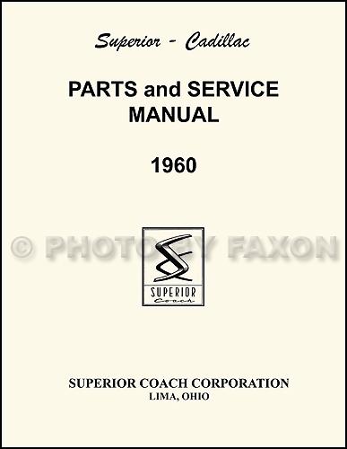 1960 cadillac superior hearse ambulance parts manual reprint rh faxonautoliterature com 2002 cadillac escalade parts manual 2005 cadillac srx parts manual